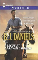 Rescue at Cardwell Ranch - B J Daniels
