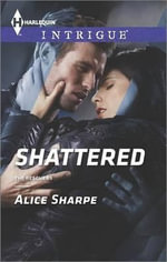 Shattered - Alice Sharpe
