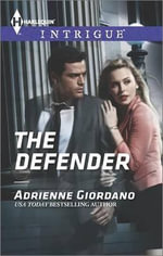 The Defender : Harlequin Intrigue - Adrienne Giordano