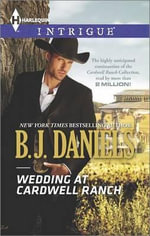 Wedding at Cardwell Ranch - B J Daniels