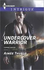 Undercover Warrior - Aimee Thurlo
