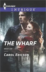 The Wharf - Carol Ericson