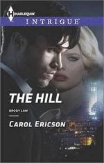The Hill - Carol Ericson