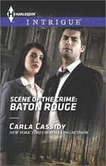 Scene of the Crime : Baton Rouge - Carla Cassidy