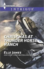 Christmas at Thunder Horse Ranch - Elle James