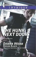 The Hunk Next Door - Debra & Regan  Webb & Black