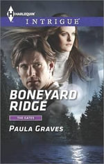 Boneyard Ridge - Paula Graves
