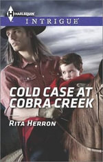 Cold Case at Cobra Creek - Rita Herron