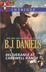 Deliverance at Cardwell Ranch - B J Daniels