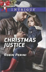 Christmas Justice : Harlequin Intrigue - Robin Perini