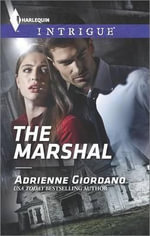 The Marshal : Harlequin Intrigue - Adrienne Giordano