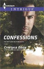 Confessions : Harlequin Intrigue - Cynthia Eden