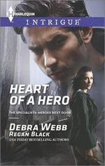 Heart of a Hero - Debra & Regan  Webb & Black
