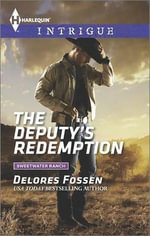 The Deputy's Redemption : Harlequin Intrigue - Delores Fossen
