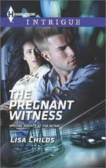 The Pregnant Witness : Harlequin Intrigue - Lisa Childs