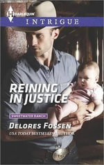 Reining in Justice : Harlequin Intrigue - Delores Fossen