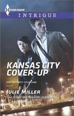 Kansas City Cover-Up : Harlequin Intrigue - Julie Miller