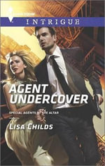 Agent Undercover : Harlequin Intrigue - Lisa Childs