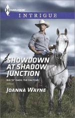 Showdown at Shadow Junction : Harlequin Intrigue - Joanna Wayne