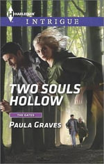 Two Souls Hollow : Harlequin Intrigue - Paula Graves