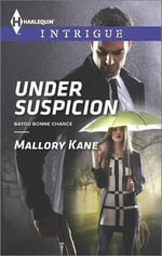 Under Suspicion : Harlequin Intrigue - Mallory Kane