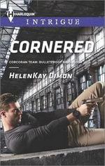 Cornered : Harlequin Intrigue - HelenKay Dimon