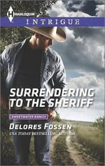 Surrendering to the Sheriff : Harlequin Intrigue - Delores Fossen
