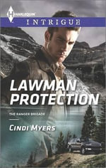 Lawman Protection : Harlequin Intrigue - Cindi Myers