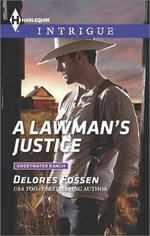 A Lawman's Justice : Harlequin Intrigue - Delores Fossen
