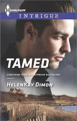 Tamed : Harlequin Intrigue - HelenKay Dimon