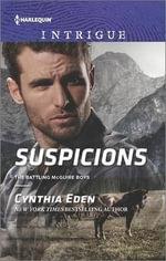 Suspicions : Battling McGuire Boys - Cynthia Eden