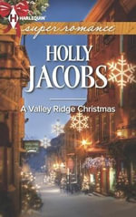 A Valley Ridge Christmas - Holly Jacobs