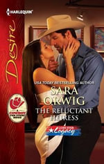 The Reluctant Heiress : Harlequin Desire - Sara Orwig