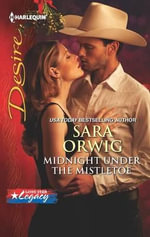 Midnight Under the Mistletoe - Sara Orwig