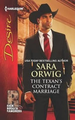 The Texan's Contract Marriage - Sara Orwig