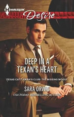 Deep in a Texan's Heart - Sara Orwig