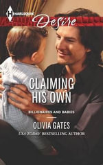 Claiming His Own - Olivia Gates