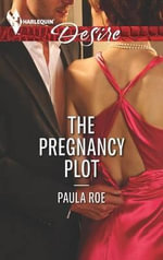The Pregnancy Plot - Paula Roe