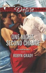 One Night, Second Chance - Robyn Grady