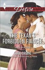 The Texan's Forbidden Fiancee - Sara Orwig