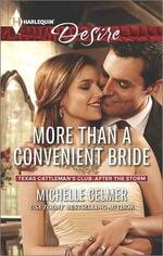 More Than a Convenient Bride : Harlequin Desire - Michelle Celmer