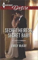 Secret Heiress, Secret Baby : Harlequin Desire - Emily McKay