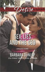 Sex, Lies and the CEO : Harlequin Desire - Barbara Dunlop