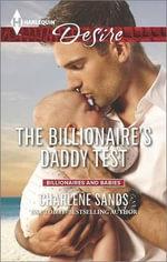 The Billionaire's Daddy Test : Harlequin Desire - Charlene Sands