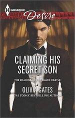 Claiming His Secret Son : Harlequin Desire - Olivia Gates