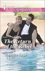 The Return of the Rebel - Jennifer Faye