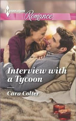 Interview with a Tycoon - Cara Colter