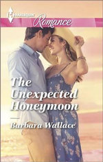 The Unexpected Honeymoon - Barbara Wallace