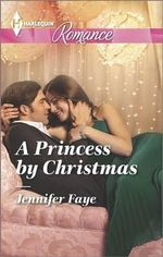 A Princess by Christmas : Harlequin Romance Large Print - Jennifer Faye