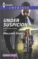 Under Suspicion : Harlequin Large Print Intrigue - Mallory Kane